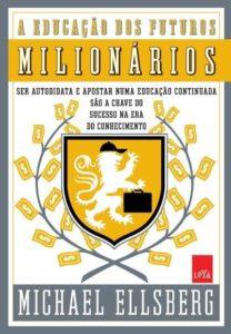 A educação dos futuros milionarios